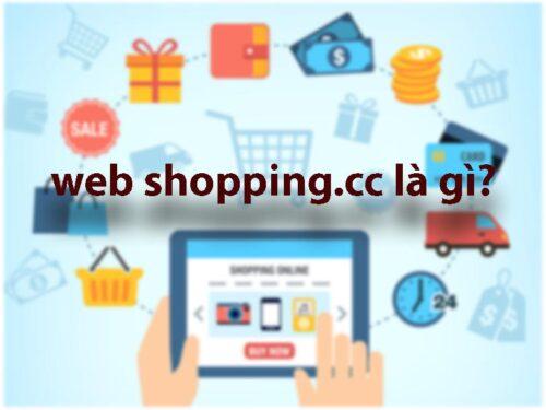 webshopping.cc Là Gì