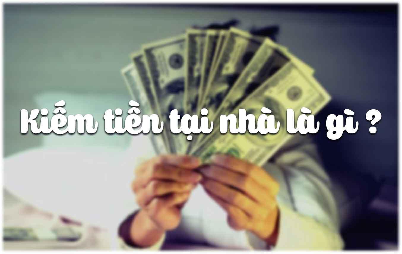 Kiếm tiền tại nhà